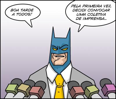 bat1 Humor: Batman resolve dar uma entrevista coletiva...