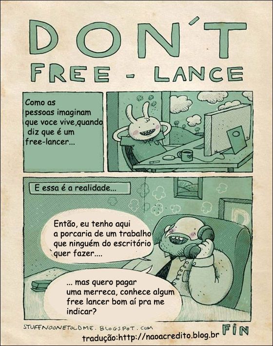 freelance Humor: vida de free lancer é fogo...