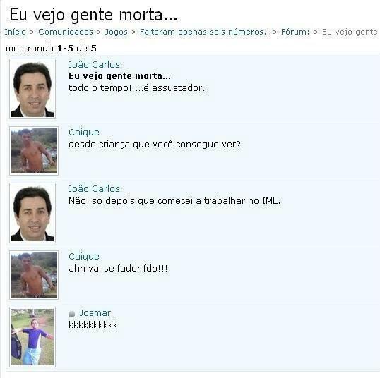 troll orkut Humor: I see dead people no orkut...