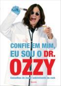 ozzy ousbourne Loucura: Ozzy Ousbourne lança livro dando dicas de saúde!
