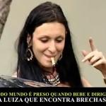 As Brasileiras: Luiza, a bêbada de Vitória!