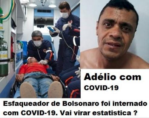 Adelio Bispo está com COVID